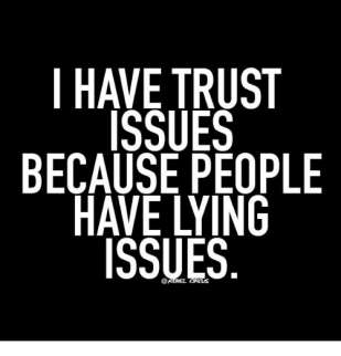 i-have-trust-issues-because-people-have-lying-issues-12524368